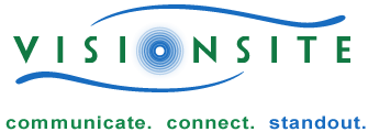 VisionSite — communicate • connect • standout